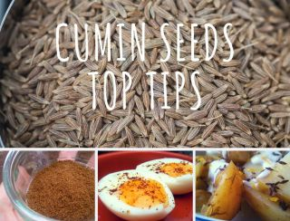 Cumin Seeds - Top Tips and Recipe Ideas